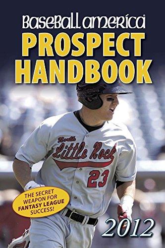 Baseball America Prospect Handbook by Ben Badler (Contributor), J. J. Cooper (Contributor), Jim Callis (Editor), (21-Feb-2012) Paperback
