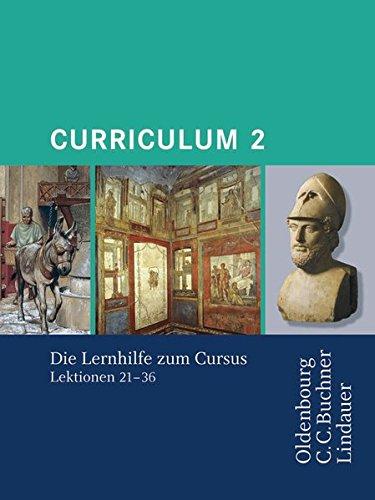 Cursus - Ausgabe A / Cursus Curriculum 2: Die Lernhilfe zum Cursus 2. Zu den Lektionen 21-36