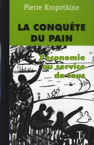 La conquête du pain : L'économie au service de tous