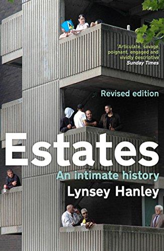 Estates: An Intimate History por Lynsey Hanley