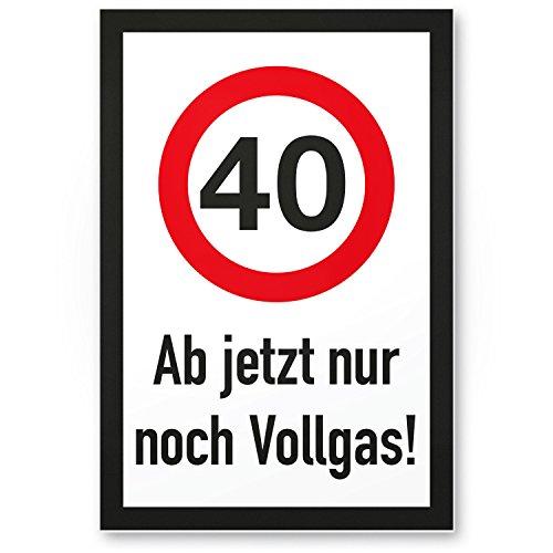 DankeDir! 40 Jahre Vollgas - Kunststoff Schild, Geschenk 40. Geburtstag, Geschenkidee Geburtstagsgeschenk Vierzigsten, Geburtstagsdeko/Partydeko/Party Zubehör/Geburtstagskarte
