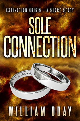 Sole Connection: A Suspense Short Story (Extinction Crisis) (English Edition)