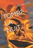 TOMBE LA NUIT...