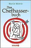 Das Chefhasserbuch by Martin Wehrle (2013-06-03)