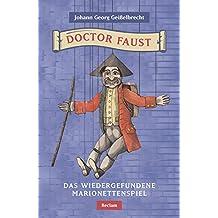 Doctor Faust: Das wiedergefundene Marionettenspiel (Reclams Universal-Bibliothek)
