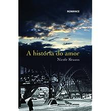 A História do Amor (Em Portuguese do Brasil)