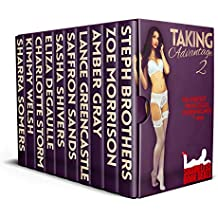 Taking Advantage 2: Ten Perfect Princesses Overwhelmed by Him (Shameless Book Bundles 20)