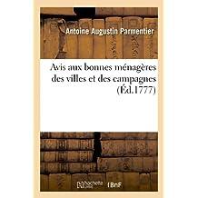 Avis Aux Bonnes Menageres Des Villes Et Des Campagnes (Savoirs Et Traditions)