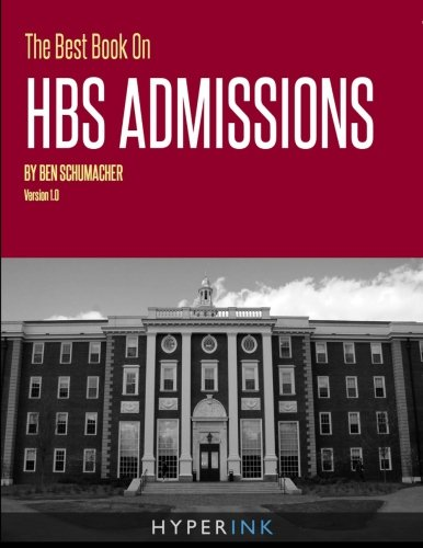 The Best Book On HBS Admissions