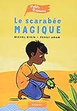 """Afficher """"Le scarabée magique"""""""