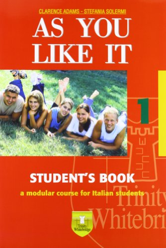 As you like it. Student's book-Workbook. Con CD Audio. Per le Scuole superiori: 1