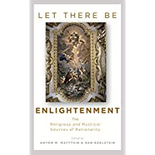 Let There Be Enlightenment (English Edition)