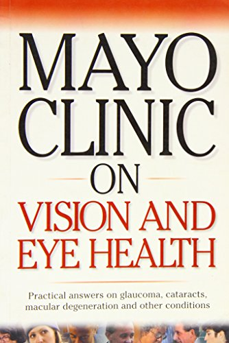 Mayo Clinic on Vision and Eye Health