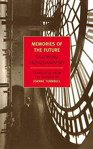 Memories of the Future (New York Review Books Classics) por Sigizmund Krzhizhanovsky