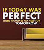 DECOR Kafe Home Decor Perfect Quote Sticker (PVC vinyl, 81 X 35 CM)
