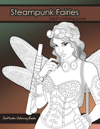 Steampunk Fairies Adult Coloring Book: Erotic coloring book for adults inspired by steampunk Victorian styles