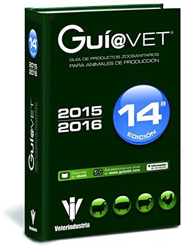 Guiavet animales producción 15 (papel+web+ebook) - Libros de veterinaria - Editorial Servet por GRUPO ASÍS