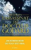 L'ASSASSINAT DU DOCTEUR GODARD (SEMI POCHE)