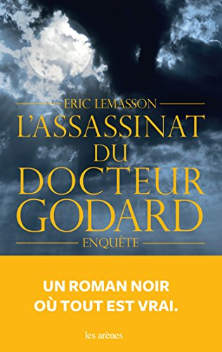 L'ASSASSINAT DU DOCTEUR GODARD (SEMI POCHE)