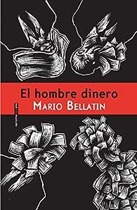 El Hombre Dinero par Mario Bellatin