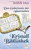 Das Geheimnis der Kristallbibliothek