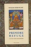 Prendre refuge : L'entrée dans le bouddhisme