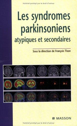 LES SYNDROMES PARKINSONIENS