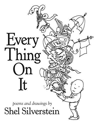 Every Thing On It - Shel Deutsch Silverstein