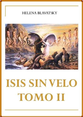 ISIS SIN VELO TOMO II por Helena Blavatsky