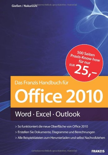Office 2010 Handbuch: Word - Excel - Outlook (Excel 2010 Handbuch)