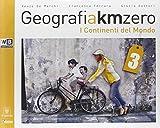 Geografia a km 0. Per la Scuola media. Con e-book. Con espansione online: 3