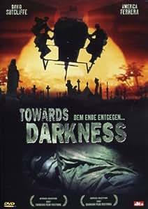 Towards Darkness - Dem Ende entgegen ...