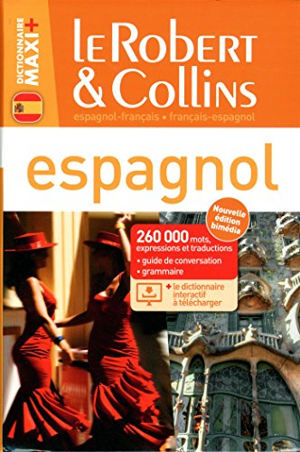 Le Robert & Collins Maxi+ Espagnol