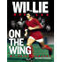 Willie Morgan On The Wing - My Autobiography