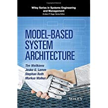 Model-Based System Architecture (Wiley Series in Systems Engineering and Management) by Tim Weilkiens (2015-11-02)