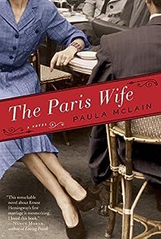 The Paris Wife: A Novel von [McLain, Paula]
