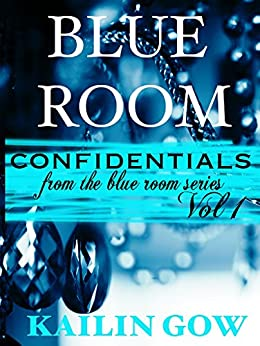 Blue Room Confidentials by [Gow, Kailin]