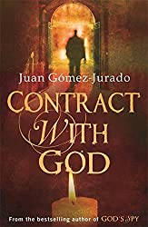 Contract with God by J.G. Jurado (2010-07-22)