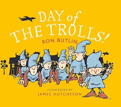 Day of the Trolls!