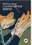 L'uomo senza talento