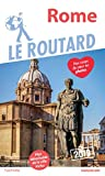 Guide du Routard Rome 2019...