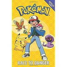 The Official Pokémon Fiction: Race to Danger: Book 5