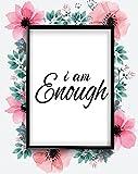 Inspired Walls Je suis Assez Blanc Motivation Citation Amour Positif avec Poster Mural