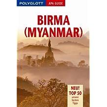 Birma (Myanmar). Polyglott Apa Guide