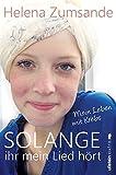 Image de Solange ihr mein Lied hört: Mein Leben mit Krebs