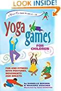 #8: Yoga Games for Children: Fun and Fitness with Postures, Movements and Breath (Hunter House Smartfun Book)