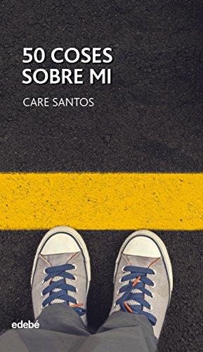 50 coses sobre mi (Catalan Edition) por Care Santos Torres