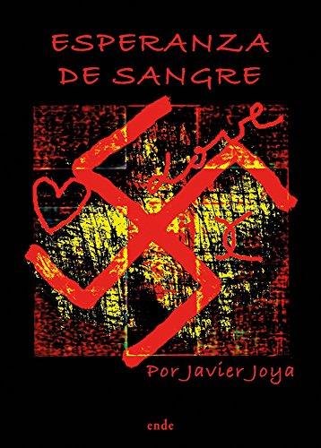 Esperanza de sangre eBook: Joya Ponce, Javier : Amazon.es: Tienda ...