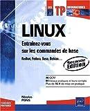 Telecharger Livres Linux Entrainez vous sur les commandes de base 2e edition (PDF,EPUB,MOBI) gratuits en Francaise