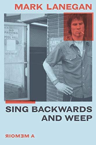 Sing Backwards and Weep: A Memoir (English Edition)